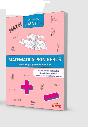 matematica prin rebus clasa ii